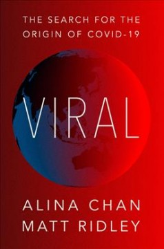 Viral - The Search for the Origin of Covid-19
