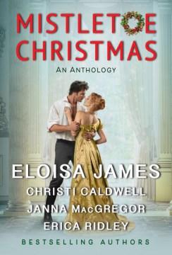 Mistletoe Christmas - An Anthology
