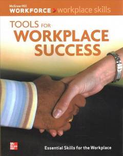 Tools for workplace success.