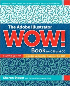 The Adobe Illustrator Wow! book for CS6 and CC - includes updates for Illustrator CC 2019