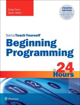 Sams teach yourself beginning programming in 24 hours
