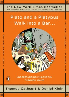 Plato and a Platypus Walk Into a Bar