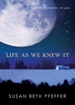 Life as We Knew it,