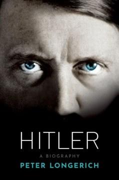 Hitler - a biography