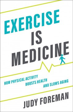 Exercise is medicine - how physical activity boosts health and slows aging