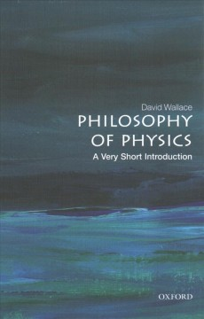 Philosophy of physics - a very short introduction