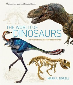 The world of dinosaurs - an illustrated tour