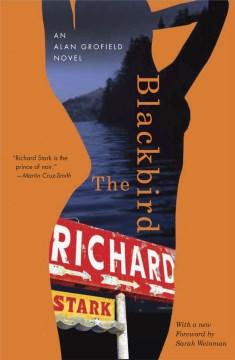 The blackbird - an Alan Grofield novel