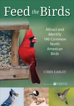 Feed the birds - attract and identify 196 common North American birds