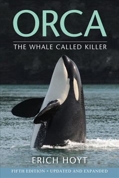 Orca - the whale called killer