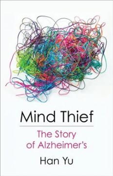 Mind Thief - The Story of Alzheimer's