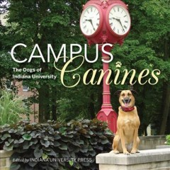 Campus Canines: The Dogs of Indiana University