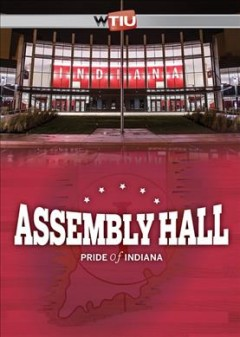 Assembly Hall- pride of Indiana