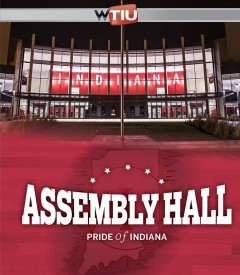 Assembly Hall - pride of Indiana
