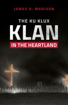 The Ku Klux Klan in the Heartland