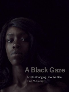 A black gaze - artists changing how we see