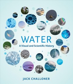 Water - a visual and scientific history