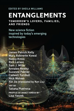 Entanglements - tomorrow's lovers, families, and friends