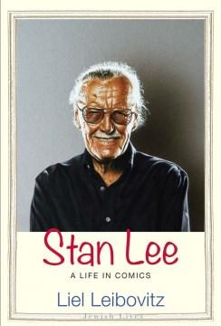 Stan Lee - A Life in Comics