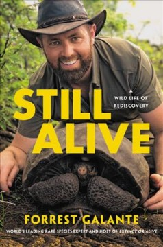Still alive - a wild life of rediscovery