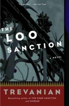 The Loo Sanction A Novel