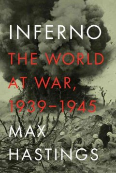 Inferno: The World at War 1939-1945