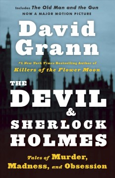 Devil and Sherlock Holmes - tales of murder, madness, and obsession