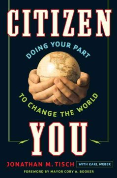 Citizen You: Doing Your Part to Change the World