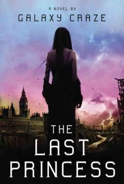 The last princess : a novel