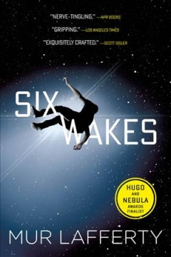 Six Wakes, reviewed by: Kate Ramsey <br />