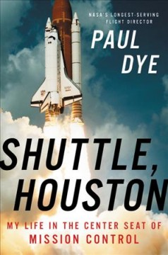 Shuttle, Houston - my life in the center seat of Mission Control
