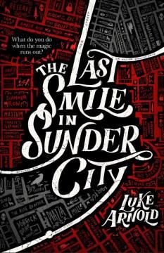 The Last Smile in Sunder City