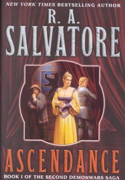 Ascendance. Book 1, The second Demon/Wars saga / ǂc R.A. Salvatore.