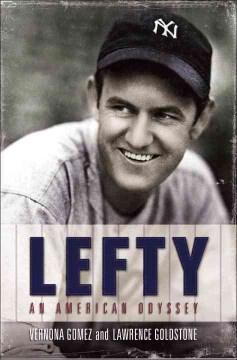 Lefty : An American Odyssey