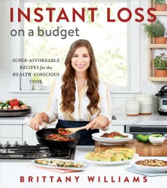 Instant loss on a budget - super-affordable recipes for the health-conscious cook