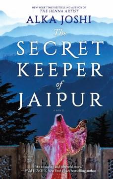The Secret Keeper of Jaipur A Novel