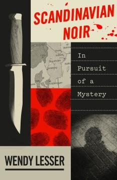 Scandinavian noir - in pursuit of a mystery