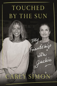 Touched by the sun - my friendship with Jackie