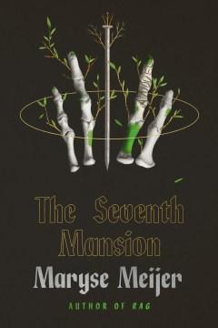 The seventh mansion - a novel