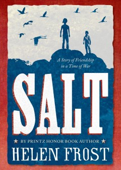 Salt: A Story of a Friendship in a Time of War