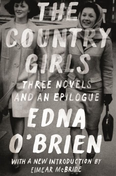 The country girls - three novels and an epilogue