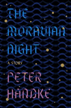 The Moravian Night A Story