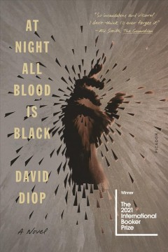 At Night All Blood Is Black A Novel