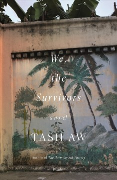 We, the Survivors A Novel