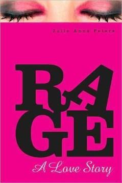 Rage : a love story