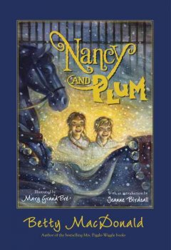 Nancy and Plum,