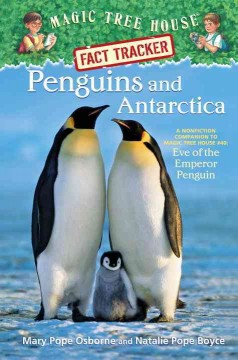Penguins and Antarctica : a nonfiction companion to Eve of the emperor penguins