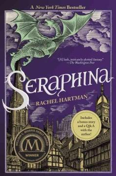 Seraphina: a novel