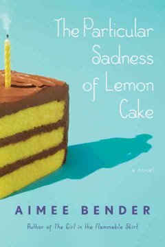 Particular sadness of lemon cake