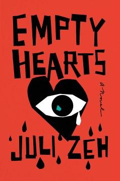 Empty hearts - a novel